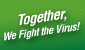 Together we fight the virus